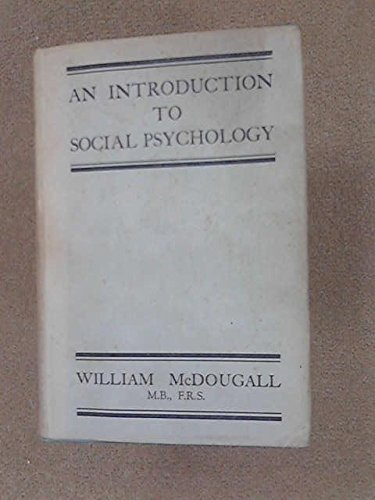 An Introduction to Social Psychology. Methuen. 1946.