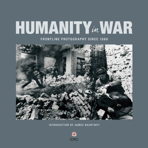 humanity-in-war-frontline-photography-since-1860
