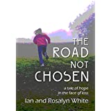 The Road Not Chosen (English Edition)