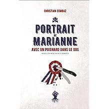 Portrait de Marianne avec un coup de poignard dans le dos (Nouvelle édition actualisée et augmentée)