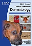 Best Dermatology Books - BSAVA Manual of Canine and Feline Dermatology Review