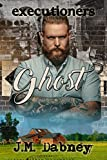 Ghost (Executioners Book 1) (English Edition)