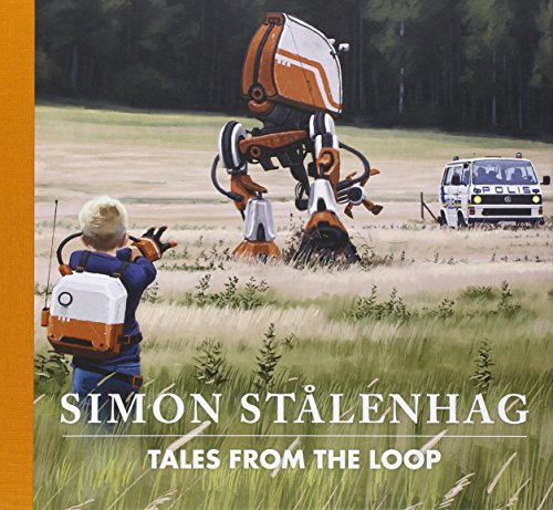 Tales from the Loop por Simon Stålenhag