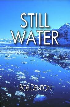 Still Water (Tom Carter series Book 1) (English Edition) di [Denton, Bob]