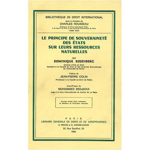 Le principe de souveraineté des Etats sur leurs ressources naturelles