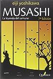 Musashi 1 La Leyenda Del Samurai (Novela Historica Aventuras)