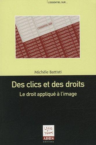 Des clics et des droits : Le droit appliqué à l'image