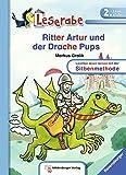Ritter Artur und der Drache Pups (Leserabe mit Mildenberger Silbenmethode)
