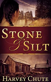 Stone and Silt by [Chute, Harvey]