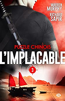 Puzzle chinois: LImplacable, T3