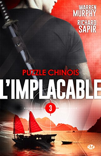 Puzzle chinois: L'Implacable, T3