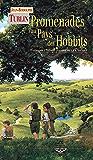 Promenades au pays des hobbits: Itinéraires à travers La Comté de J.R.R. Tolkien (Terres fantastiques)