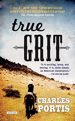True Grit: Young Readers Edition by Charles Portis (2016-05-17)