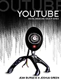 YouTube: Online Video and Participatory Culture (DMS - Digital Media and Society)