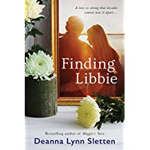 Finding Libbie: A Novel (English Edition)