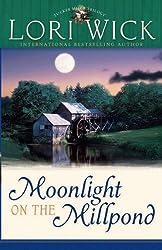 Moonlight on the Millpond (Tucker Mills Trilogy)