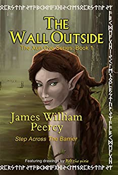 The Wall Outside (Xun Ove Series Book 1) by [Peercy, James William]