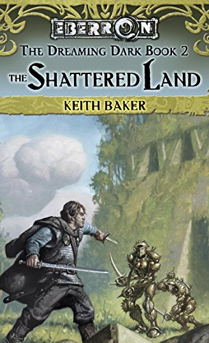 The Shattered Land: The Dreaming Dark, Book 2 (English Edition)