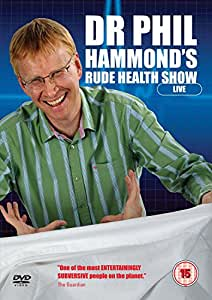 Phil Hammond - Dr Phil's Rude Health Show Vol 1 [DVD] [2010]