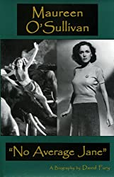 Maureen O'Sullivan: No Average Jane (English Edition)