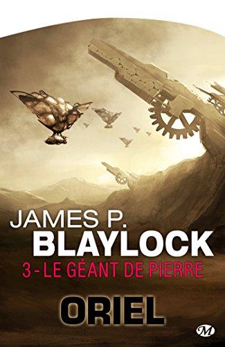Le Géant de pierre: Oriel, T3 par James P. Blaylock