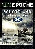 GEO Epoche / GEO Epoche 84/2017 - Schottland -