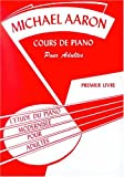 Cours Adulte Volume 1 - Piano...