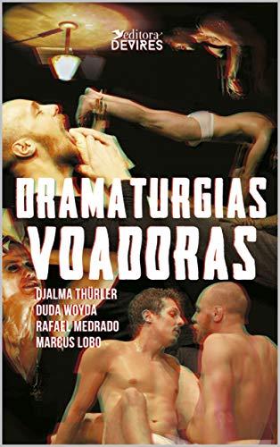 Dramaturgias Voadoras (Portuguese Edition) por Djalma  Thuller