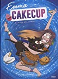Emma CakeCup, Tome 2 : Retour vers le passé