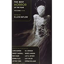 The Best Horror of the Year Volume Five by Lucy Taylor (2013-09-03)