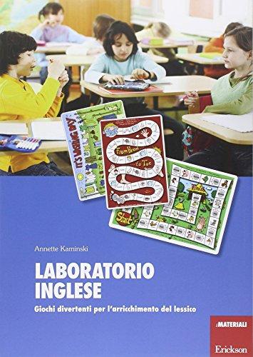 Laboratorio inglese. Giochi divertenti per l'arricchimento del lessico (I materiali)