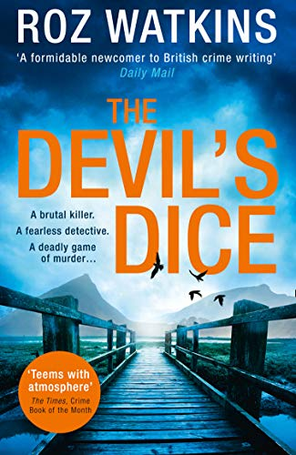 The Devil?s Dice: A gripping crime thriller with an absolutely breath-taking twist (A DI Meg Dalton thriller, Book 1)