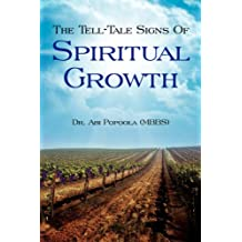 The Tell-Tale Signs Of Spiritual Growth