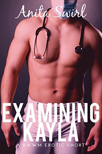 Examining Kayla: A BWWM Erotic Short (The Naughty Stranger Files Book 2) (English Edition)