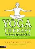 Yoga Therapy for Every Special Child: Meeting Needs in a Natural Setting