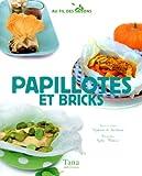Papillotes et bricks