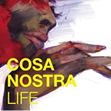 Life by Cosa Nostra (2007-09-04)