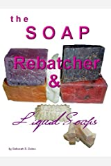 The Soap Rebatcher by Deborah Dolen (English Edition) Format Kindle