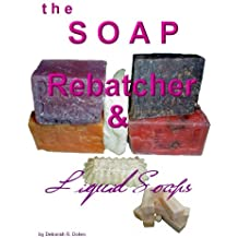 The Soap Rebatcher by Deborah Dolen (English Edition)