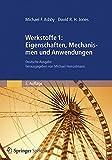 Image de Werkstoffe 1: Eigenschaften, Mechanismen und Anwendungen: Deutsche Ausgabe herausgegeben v
