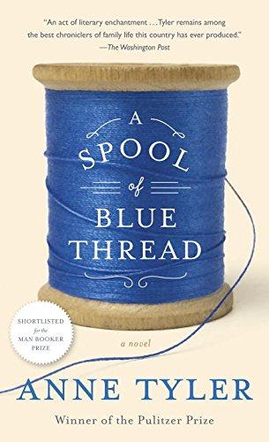 Buchseite und Rezensionen zu 'A Spool of Blue Thread: A Novel' von Anne Tyler
