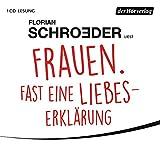 Florian Schroeder ´Frauen. Fast eine Liebeserklärung´ bestellen bei Amazon.de