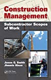 Construction Management: Subcontractor Scopes of Work (English Edition)
