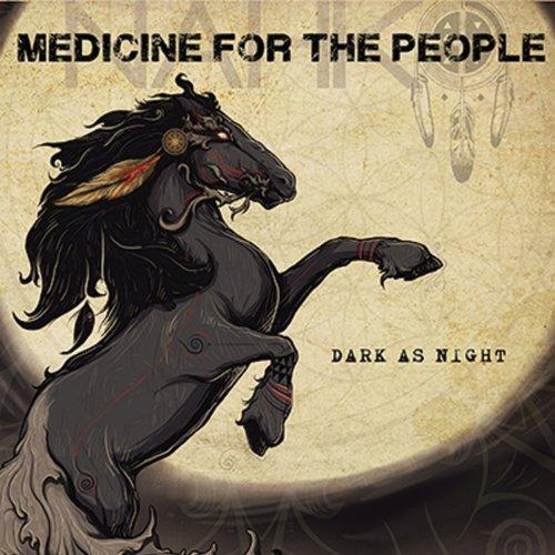 Dark As Night by Nahko & Medicine for the People