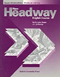 New Headway: Upper-Intermediate: Workbook (with Key): Workbook (with Key) Upper intermediate l