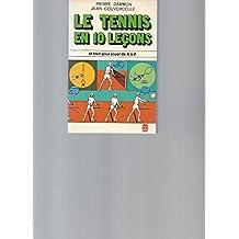 Le Tennis en 10 leçons (Le Livre de poche)