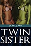 Twin Sister (Sex and the Black Rock City Vol 3) (English Edition)