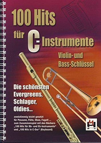 100 Hits -Für C-Instrumente-: Noten, Songbook für Gitarre, Gesang