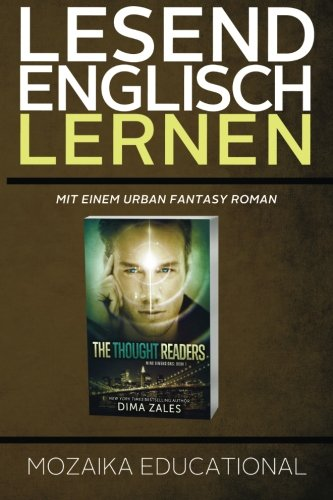 Englisch Lernen: Mit einem Urban Fantasy Roman (Learn English for German Speakers - Urban Fantasy Novel edition, Band 1)