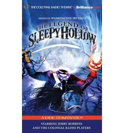 [(The Legend of Sleepy Hollow: A Radio Dramatization)] [Author: Washington Irving] published on (October, 2011) par Washington Irving